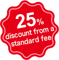 25% Discount on Standard fee