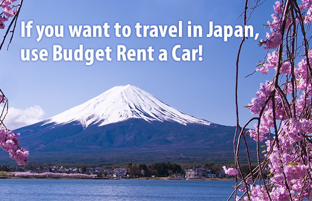 If you want to travel in Japan,use Budget Rent a Car